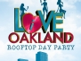 I Love Oakland Rooftop Day Party